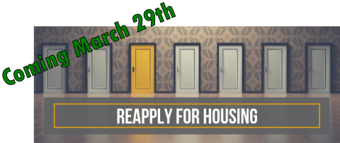 Coming March 29th Reapply for housing